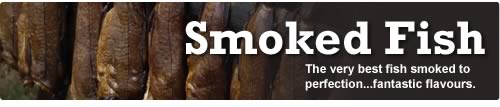 Smoked Fish Online, Buy Smoked Fish Online delivered across the UK